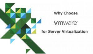 دلایل انتخاب VMware برای مجازی سازی سرورها – قسمت اول